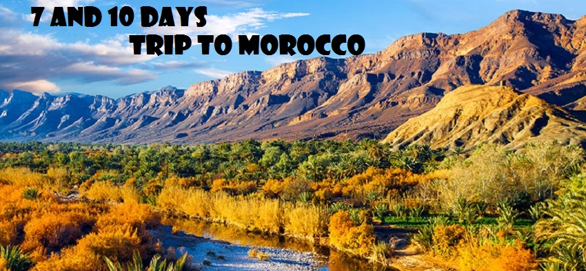 Trip to morocco: What to see in a week or 10 days with route