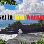 travel to bali warnings