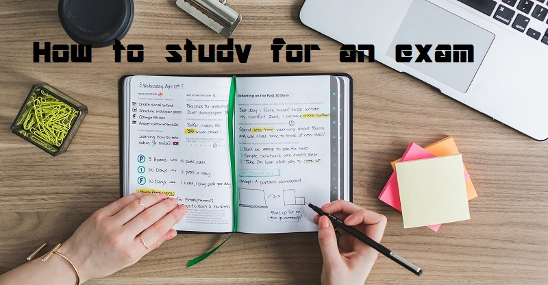 How to study for an exam